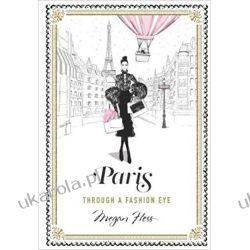 Paris: Through a Fashion Eye Moda, uroda