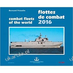 Flottes de combat 2016 Combat Fleets of the world wydanie po 1945