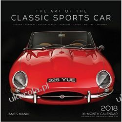Kalendarz The Art of the Classic Sports Car 2018 Calendar Samochody
