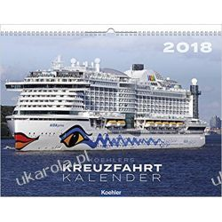 Kalendarz Statki Wycieczkowe Cruise Ships Calendar 2018 Na
