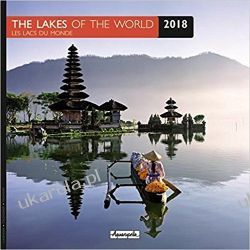 Kalendarz Jeziora 2018 The Lakes of the World Calendar