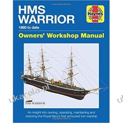 HMS Warrior Owners' Workshop Manual: 1861 to Date Kalendarze ścienne