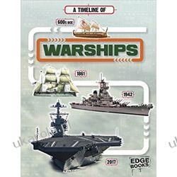 A Timeline of Warships  Książki dla dzieci i młodzieży