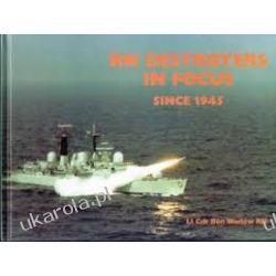Destroyers of the Royal Navy in Focus Since 1945 Kalendarze ścienne