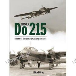 Dornier Do 215: Luftwaffe and Other Operators 1938-1945 Kalendarze ścienne
