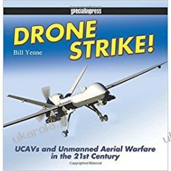 Drone Strike!: UCAVs and Unmanned Aerial Warfare in the 21st Century Zestawy, pakiety