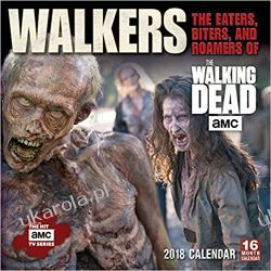 Kalendarz Official Walkers: The Eaters, Biters, And Roamers Of The Walking Dead AMC 2018 Wall Calendar