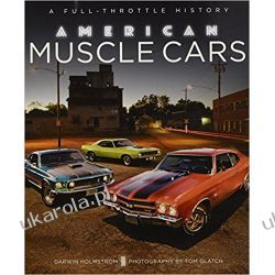 American Muscle Cars: A Full-Throttle History Albumy o modzie
