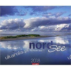 Kalendarz Morze Północne 2018 North Sea 2018 Calendar