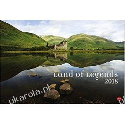 Kalendarz Land of Legends 2018 Scotland and Ireland 2018 Calendar Szkocja Irlandia