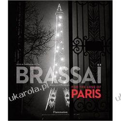 Brassai For the Love of Paris Pozostałe albumy i poradniki