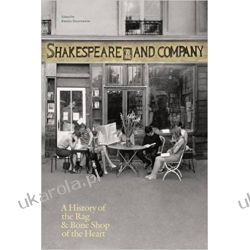 Shakespeare and Company, Paris: A History of the Rag & Bone Shop of the Heart Pozostałe