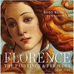 Florence: The Paintings & Frescoes, 1250-1743 Sztuka i architektura