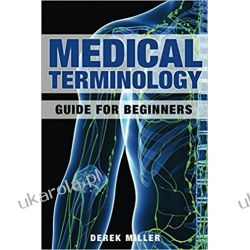 Medical Terminology: Guide for Beginners Pozostałe