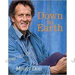 Down to Earth: Gardening Wisdom Po angielsku