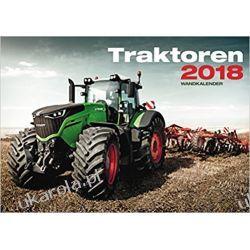 Kalendarz Traktory 2018 Tractors Calendar Książki i Komiksy