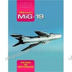 Mikoyan MiG-19: Famous Russian Aircraft Dom - opracowania ogólne