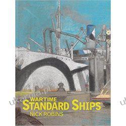 Wartime Standard Ships Nick Robins  II wojna światowa