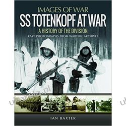 SS Totenkopf Division at War: History of the Division Kalendarze ścienne