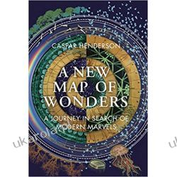 A New Map of Wonders: A Journey in Search of Modern Marvels Kalendarze ścienne