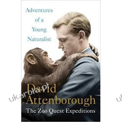 Adventures of a Young Naturalist: Sir David Attenborough's Zoo Quest Expeditions Pozostałe