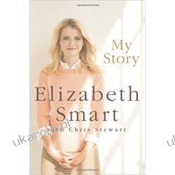 My Story - Elizabeth Smart  Książki obcojęzyczne