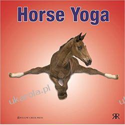 Horse Yoga Zwierzęta domowe i hodowlane