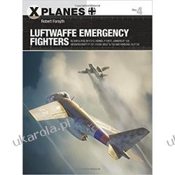 Luftwaffe Emergency Fighters: Blohm & Voss BV P.212 , Heinkel P.1087C, Junkers EF 128, Messerschmitt P.1101, Focke-Wulf Ta 183 and Henschel Hs P.135 Pozostałe