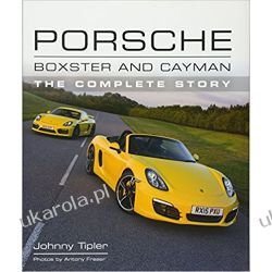 Porsche Boxster and Cayman: The Complete Story Lotnictwo