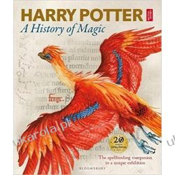 Harry Potter - A History of Magic: The Book of the Exhibition Pozostałe