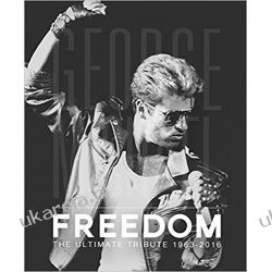 George Michael: Freedom The Ultimate Tribute 1963 - 2016 by David Nolan  Po angielsku