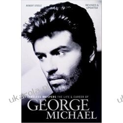 Careless Whispers: George Michael Robert Steele  Po angielsku