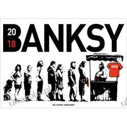 Kalendarz Banksy 2018 Calendar Książki i Komiksy