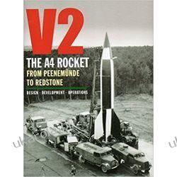 V2 - The A4 Rocket from Peenemunde to Redstone Kalendarze ścienne