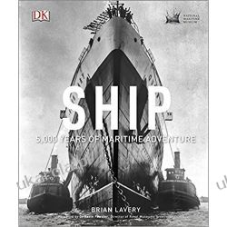 Ship 5000 Years of maritime adventure Brian Lavery Fortyfikacje