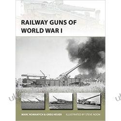Railway Guns of World War I (New Vanguard) Broń pancerna