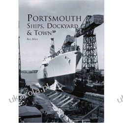 Portsmouth Ships, Dockyard and Town Pozostałe