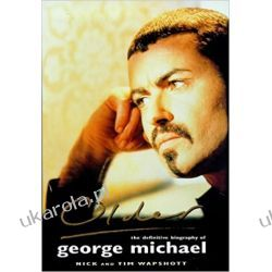 Older The Unauthorized Biography of George Michael Literatura piękna, popularna i faktu