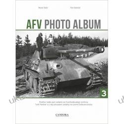 AFV Photo Album: Vol. 3: Panther Tanks and Variants on Czechoslovakian Territory Kampanie i bitwy