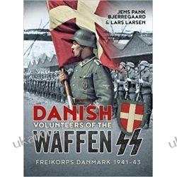Danish Volunteers of the Waffen-SS: Freikorps Danmark 1941-43 Kampanie i bitwy