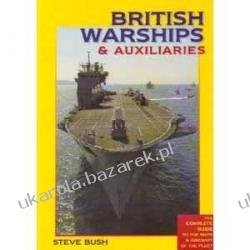 BRITISH WARSHIPS AND AUXILIARIES 2010/11 Steve Bush