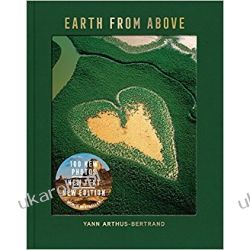 Earth from Above, Updated Edition Yann Arthus-Bertrand  Po angielsku