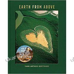 Earth from Above, Updated Edition Yann Arthus-Bertrand  Książki obcojęzyczne