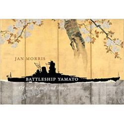 Battleship Yamato  Jan Morris  Książki naukowe i popularnonaukowe