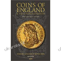 Coins of England and The United Kingdom 2018: Standard Catalogue of British Coins Zagraniczne