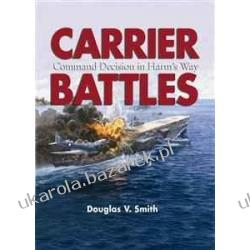 Carrier Battles: Command Decision in Harm's Way  D Smith Biografie, wspomnienia