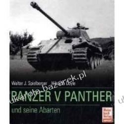 Der Panzer V Panther und seine Abarten Thomas L. Jentz Walter J. Spielberger Hilary Louis Doyle Pozostałe