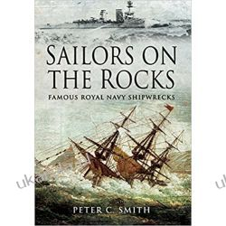 Sailors on the Rocks: Famous Royal Navy Shipwrecks