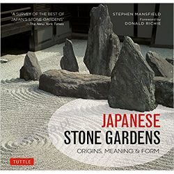 Japanese Stone Gardens: Origins, Meaning, Form  Sztuka i architektura