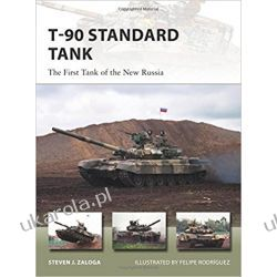 T-90 Standard Tank: The First Tank of the New Russia (New Vanguard) Książki naukowe i popularnonaukowe
